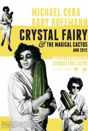 Crystal Fairy and he Magical Cactus and 2012