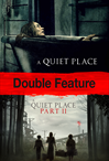 A Quiet Place 1-2 Double Feature