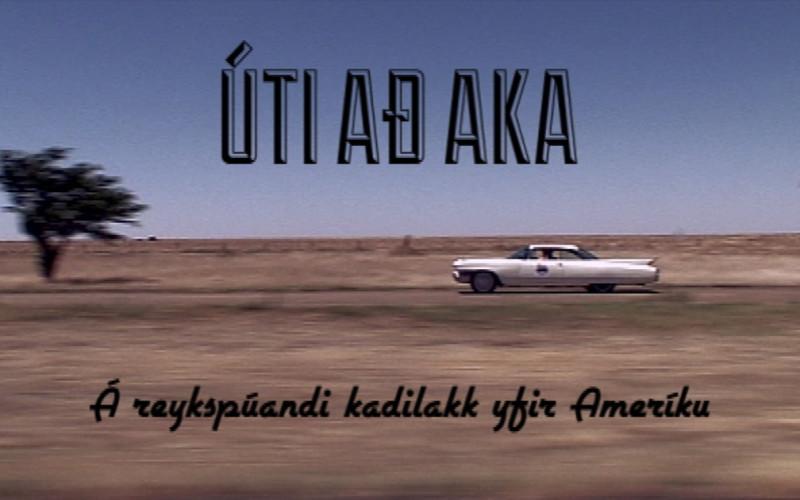 Úti að aka - Á reykspúandi kadilakk yfir Ameríku